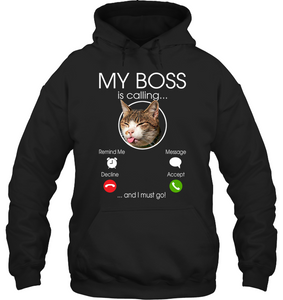 My cat boss is calling - Fulfilled in the United States