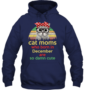 Cat moms who born in December - Fulfilled in the United States