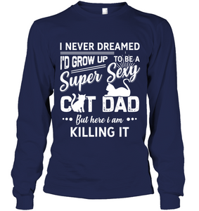 Super sexy cat dad - Fulfilled in the United States