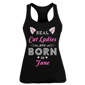 Real Cat Ladies are born in June