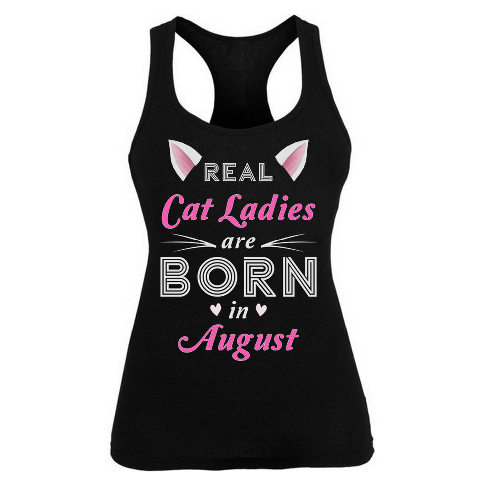 Real Cat Ladies are born in August