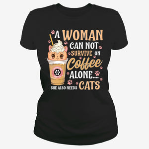 A woman need coffee and cats