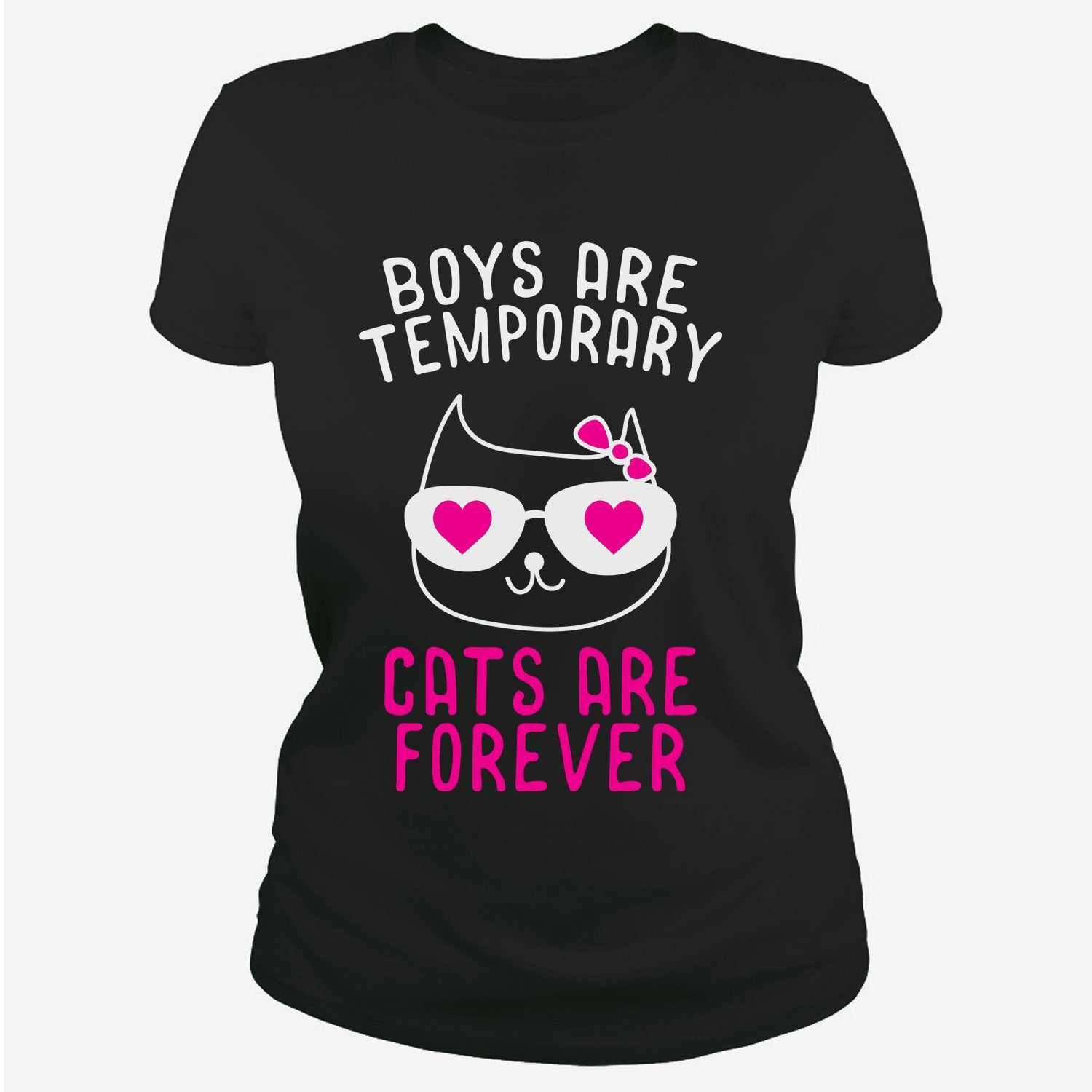 Boys are temporary cats are permanent