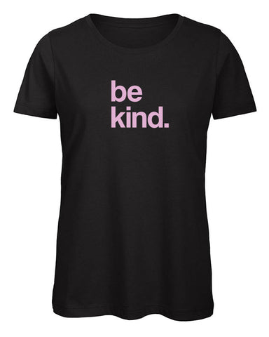Be Kind Women's T Shirt