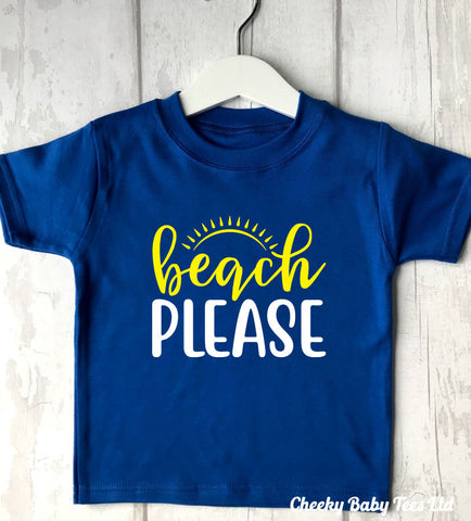 Beach Please Baby T-Shirt