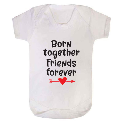 Born Together Friends Forever Twin Baby Grow
