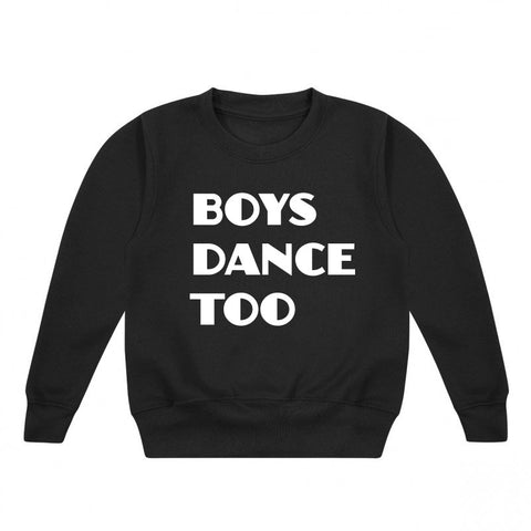Boys Dance Too Sweatshirt