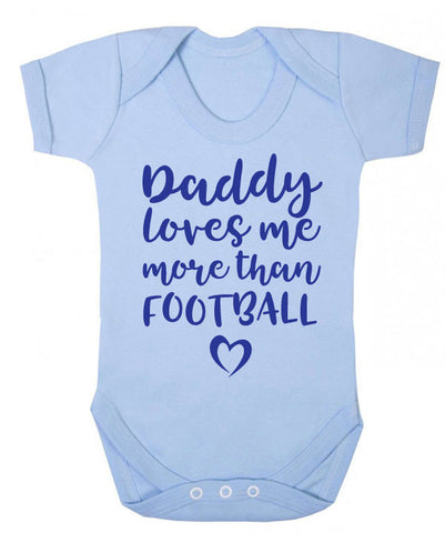 Daddy Loves Me More Than Football Babygrow