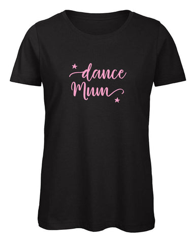 Dance Mum Women's T Shirt