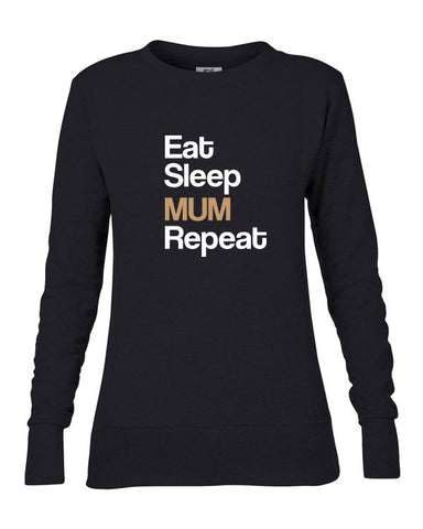 Eat Sleep Mum Repeat Women's Sweater
