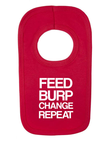 Feed Burp Change Repeat Funny Bib