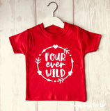 Four Ever Wild 4th Birthday T Shirt
