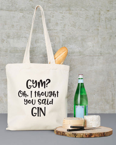 Gym I Thought You Said Gin Tote Bag