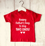 Happy Father's Day 2 Dads T Shirt