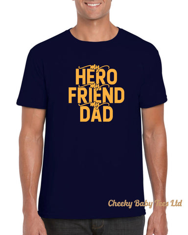 Hero Friend Dad Men's T Shirt