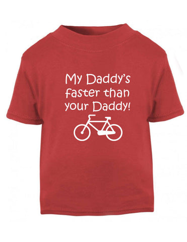 My Daddy's Faster Cycling T-Shirt