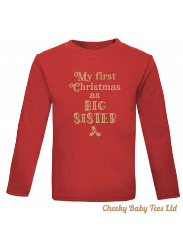 My First Christmas as Big Sister T-Shirt