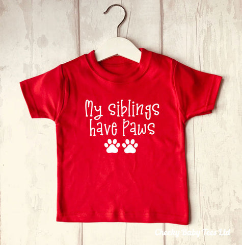 My Siblings Have Paws Baby T Shirt