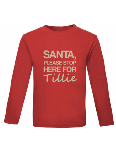 Santa Stop Here Long Sleeved Christmas Baby Top