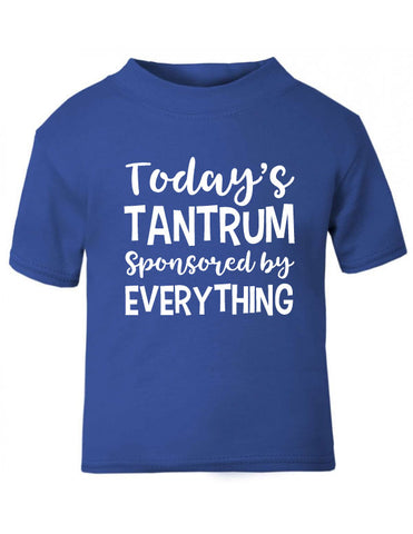 Today's Tantrum Funny Baby T-Shirt