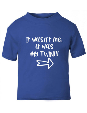 It Wasn't Me, It Was My Twin T-Shirt