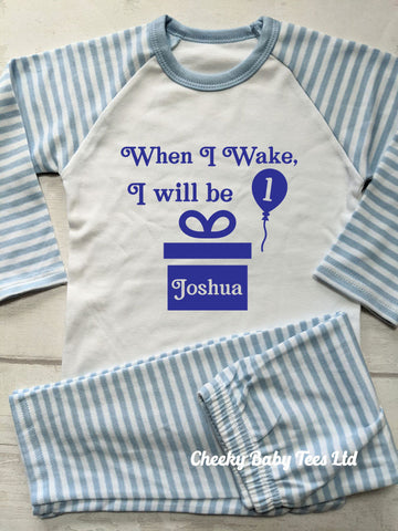 Personalised When I Wake Striped Birthday Pyjamas