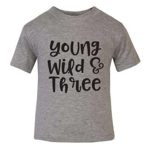 Young, Wild & Three Kids' T-Shirt