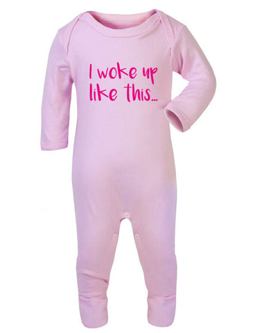 I Woke Up Like This Baby Sleepsuit