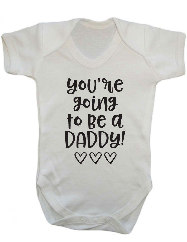 67208f5c You're Going to be a Daddy Babygrow – CheekyBabyTees Ltd