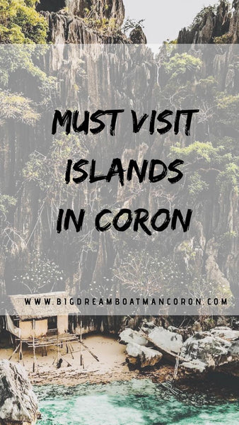 Must Visit Islands in Coron