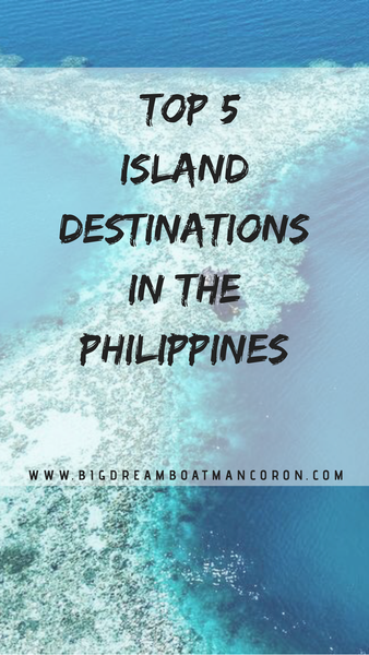 Top 5 Destinations in the Philippines