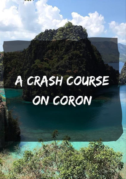 SOLVED: Coron, Palawan: Essential Travel Info