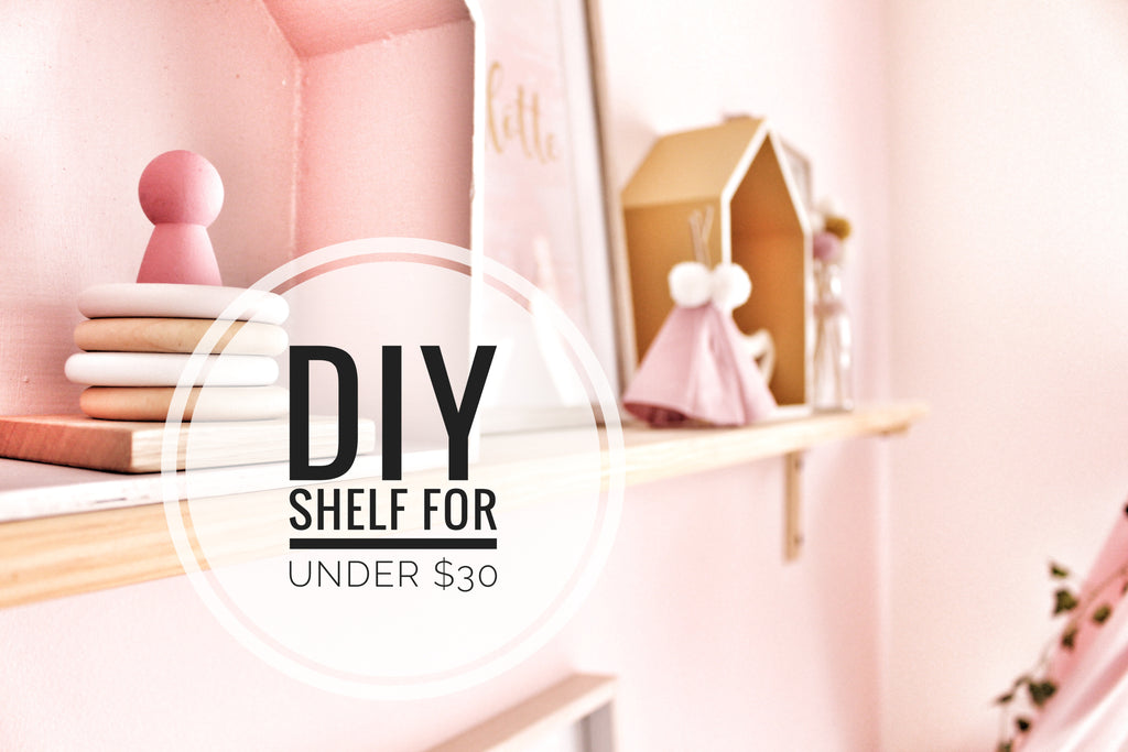 DIY shelf for under $30!