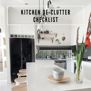 KITCHEN DE-CLUTTER CHECKLIST DOWNLOAD