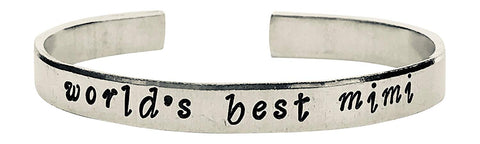 World's Best Mimi - Cuff Bracelet, Hand Stamped Bracelet, Mom, Wife, Mother's Day, Grandma Gift