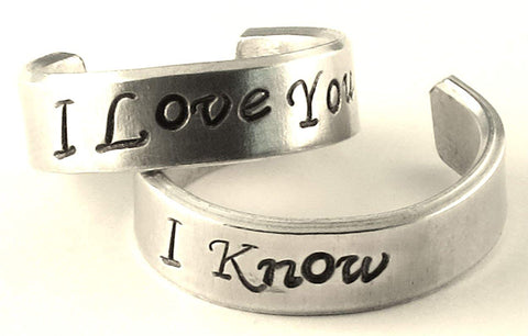 I Love You - I Know - A Pair of Han & Leia - Hand Stamped Rings