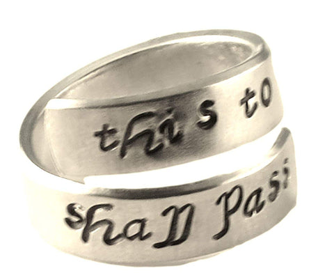 This Too Shall Pass Wrap Ring - Adjustable Twist Aluminum Ring - Hand Stamped Ring