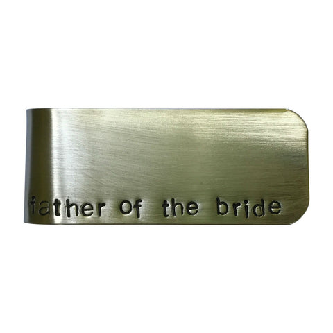 Father of the Bride Brass Money Clip - Father of the bride gift, father daughter, wedding gift, wedding party gift