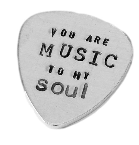 Aluminum Guitar Pick Traditional style - Personalized customized Hand Stamped hammered guitar pick - you are MUSIC to my soul - Best Gift for musician