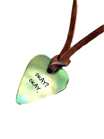 Guitar Pick Necklace - Okay? Okay. - TFIOS - Antique Distressed Hand Stamped Necklace Leather - BFF Gift