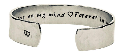 Always on My Mind Forever in My Heart. - Hand Stamped Aluminum Cuff Bracelet - Deployment Gift - Separation - miscarriage
