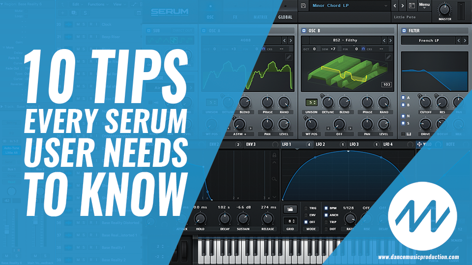 10 Tips Every Xfer Serum User NEEDS to Know