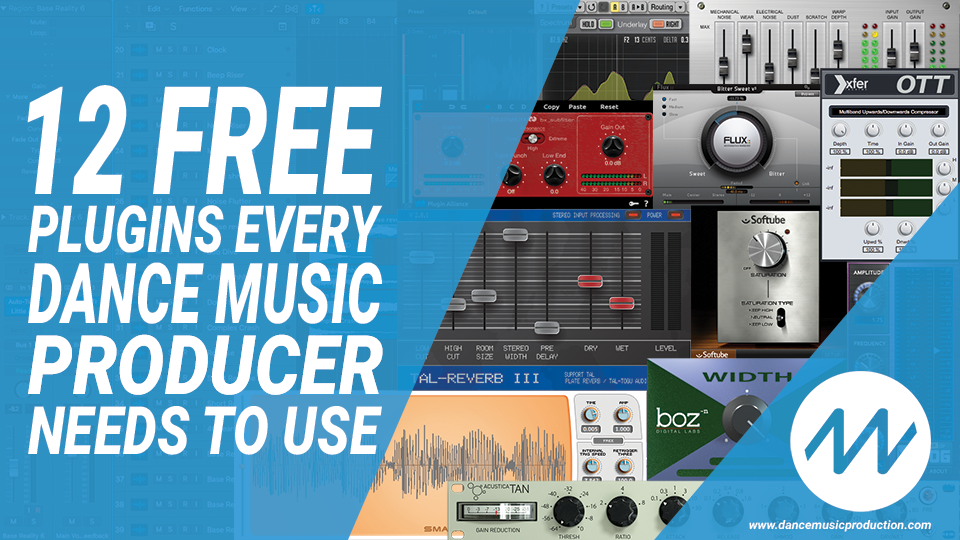 12 Free plugins every dance music producer needs to use
