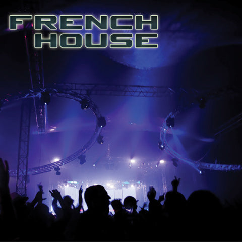 How to create French House