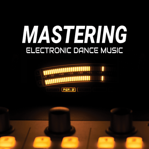 How to Master electronic dance music