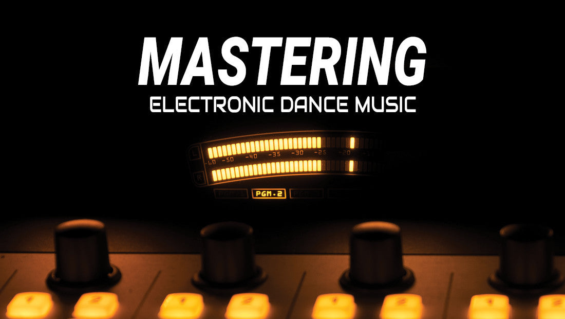 Dance Music Production Mastering