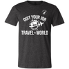 QUIT YOUR JOB TRAVEL THE WORLD TEE
