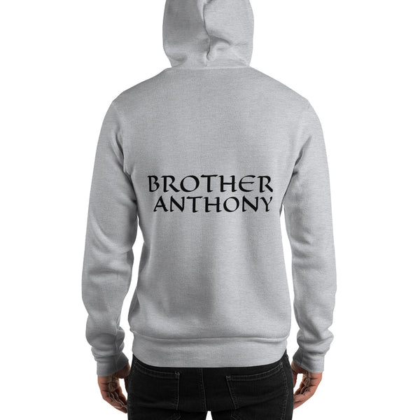 Brother Anthony  Hooded Sweatshirt