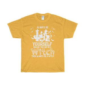 Always be a witch 1Unisex Heavy Cotton Tee - Diva & noel