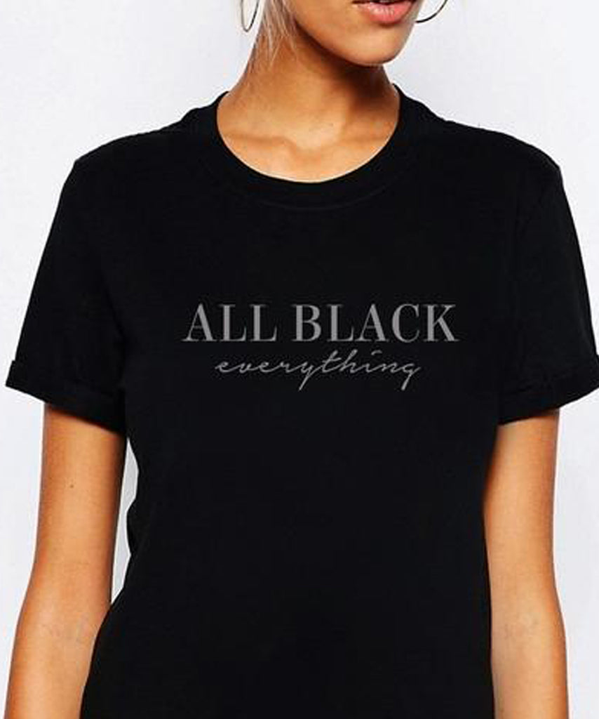 All Black Everything T-Shirt - Cuppa Tee Store